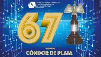 CINE: 67° PREMIOS CÓNDOR DE PLATA